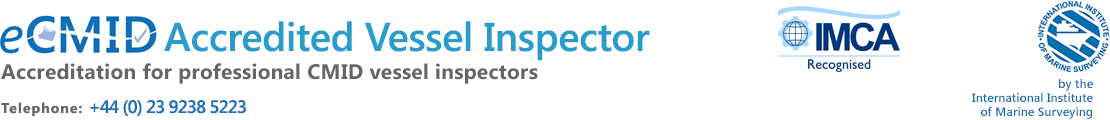 eCMID Accredited Vessel Inspector
